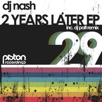 DJ Nash - 2 Years Later EP