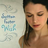 Sutton Foster - Wish