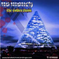 No Money - The Golden Dawn