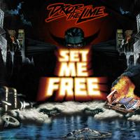 Drop The Lime - Set Me Free EP