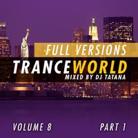 DJ Tatana - Trance World, Vol. 8