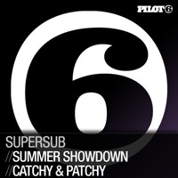 Supersub - Summer Showdown / Catchy & Patchy