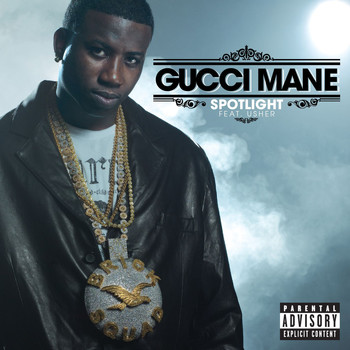Gucci Mane - Spotlight (feat. Usher) (Explicit)