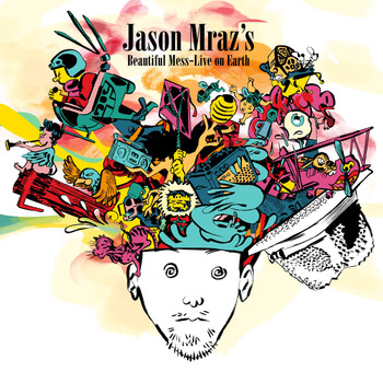 Jason Mraz - Jason Mraz's Beautiful Mess: Live On Earth (Explicit)