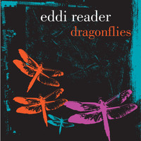 Eddi Reader - Dragonflies