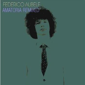 Federico Aubele - Amatoria Remixed