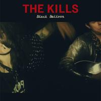 The Kills - Black Balloon EP