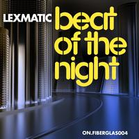 Lexmatic - Beat of the Night