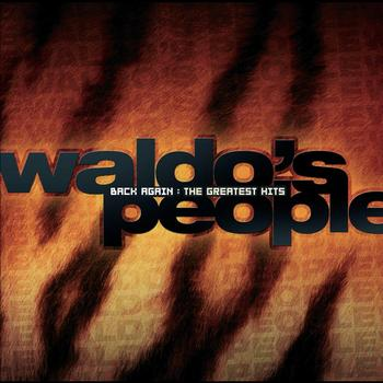 Waldo's People - Back Again: The Greatest Hits