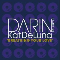 Darin Feat. Kat Deluna - Breathing Your Love