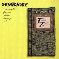 GRANDADDY - Excerpts From The Diary Of Todd Zilla
