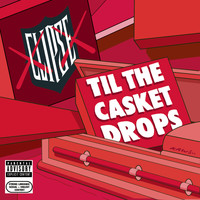 Clipse - Til The Casket Drops (Explicit)