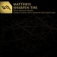 Mattheis - Sharpen The