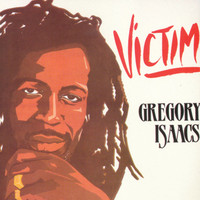Gregory Isaacs - Victim