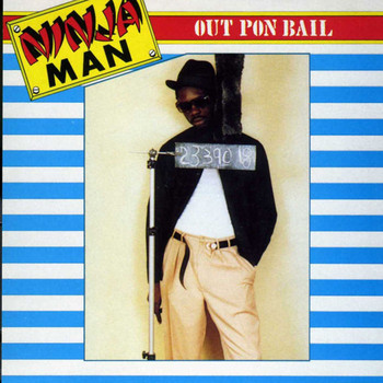 Ninja Man - Out Pon Bail