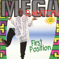 Mega Banton - First Position