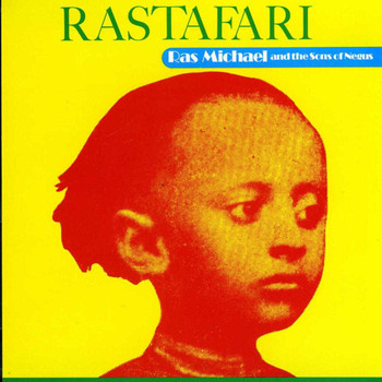 Ras Michael and the Sons of Negus - Rastafari