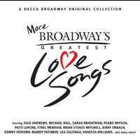 Various Artists - More Broadway Love Songs (Decca Broadway Original Collection)