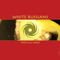 White Russians - Tortilla Wrap