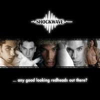 Shockwave - Any Good Looking Red Heads Out There