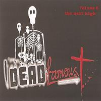 Dead Famous - Volume 8 - The Next High
