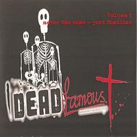 Dead Famous - Volume 9 - Never The Same Just Familiar