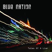 Blue Nation - Tale of A Liar