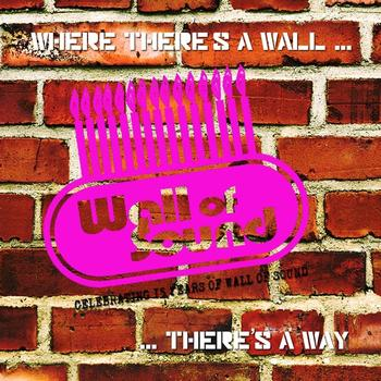 Various Artists - Where There's a Wall…There's a Way