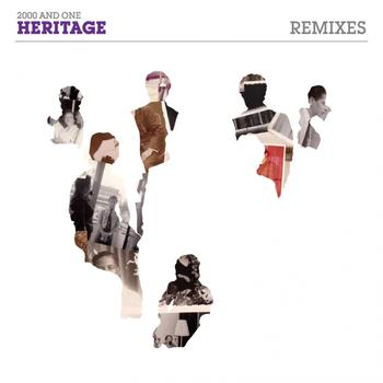 2000 And One - Heritage Remixes