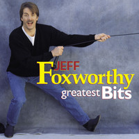Jeff Foxworthy - Greatest Bits