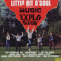 Music Explosion - Little Bit O' Soul - The Best Of
