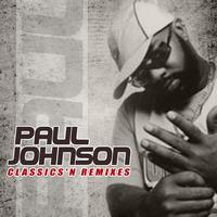 Paul Johnson - Classics & Remixes
