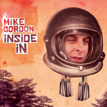 Mike Gordon - Inside In