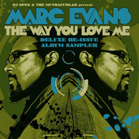 Marc Evans - The Way You Love Me - Deluxe Re-Issue Album Sampler
