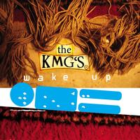 The KMG's - Wake Up