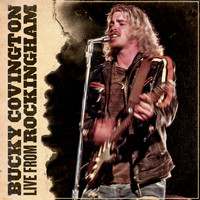 Bucky Covington - Live From Rockingham - EP