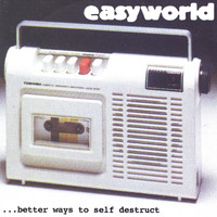 Easyworld - better ways to self destruct