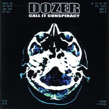 Dozer - Call it Conspiracy