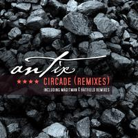 Antix - Circade - Remixes