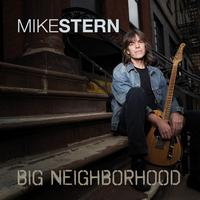 Mike Stern - Big Neighborhood