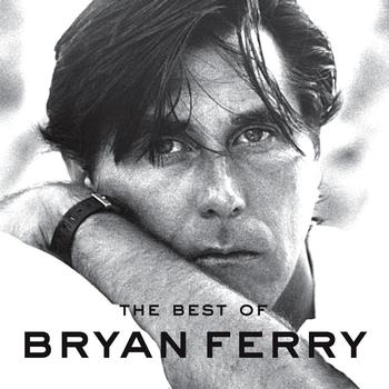Bryan Ferry - Best Of