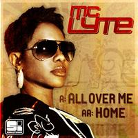 MC Lyte - All Over Me / Home