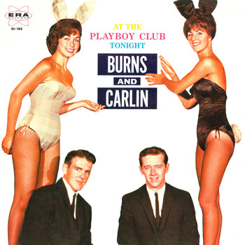 George Carlin & Jack Burns - At The Playboy Club Tonight