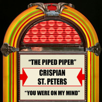Crispian St. Peters - The Pied Piper / You Were On My Mind