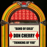 Don Cherry - Band Of Gold / Thinking Of You