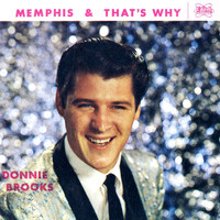 Donnie Brooks - Memphis / That's Why