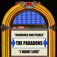 The Paradons - Diamonds And Pearls / I Want Love