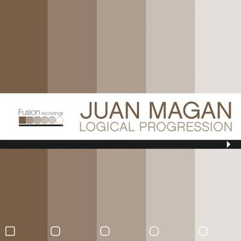 Juan Magan - Logical Progression - EP