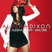 Alesha Dixon - The Alesha Show - Encore