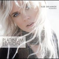 Ilse DeLange - Incredible (Platinum Edition)